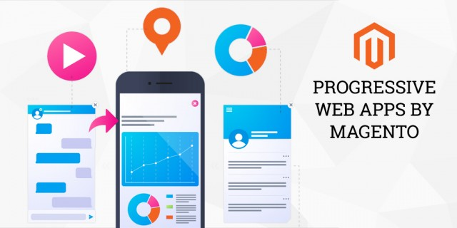 Progressive Web Apps by Magento - A Revolution in Mobile Commerce - Webplanners